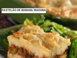 Receita de Pastelão de Banana Madura