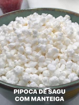 Receita de Pipoca de Sagu